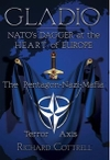 Gladio, NATO's Dagger at the Heart of Europe