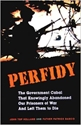 PERFIDY: The Government Cabal That Knowingly Abandoned Our Prisoners of War and Left Them to Die PDF