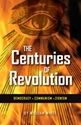 The CENTURIES of REVOLUTION: Democracy • Communism • Zionism PDF