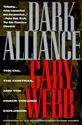 DARK ALLIANCE: The CIA, The Contras and the Crack Cocaine Explosion war on drugs