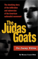 The JUDAS GOATS: The Enemy Within