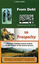 FROM DEBT to PROSPERITY social credit