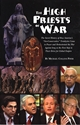 The HIGH PRIESTS of WAR neocons, zionism, israel, iraq