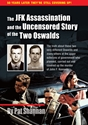 The JFK ASSASSINATION and the UNCENSORED STORY of the TWO OSWALDS