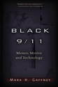 BLACK 9/11: Money, Motive and Technology