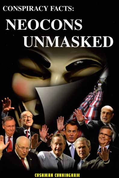 CONSPIRACY FACTS: Neocons Unmasked
