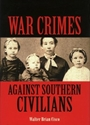 War Crimes against Southern Civilians
